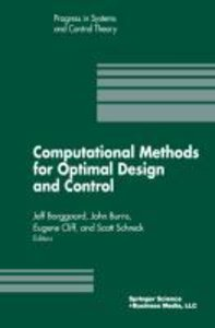 Computational Methods for Optimal Design and Control