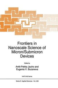 Frontiers in Nanoscale Science of Micron/Submicron Devices