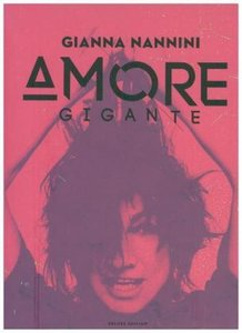 Amore gigante-Deluxe Edition