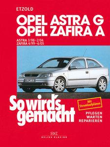 So wird's gemacht. Opel Astra G ab 3/98