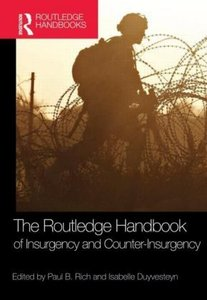 The Routledge Handbook of Insurgency and Counter-Insurgency