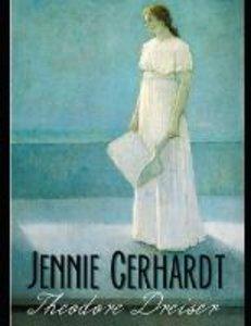 Jennie Gerhardt (Annotated)