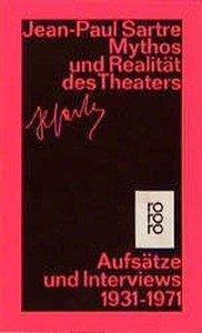 Mythos und Realität des Theaters