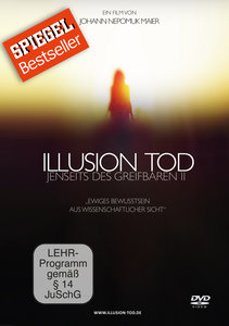 Illusion Tod-Jenseits des Gr
