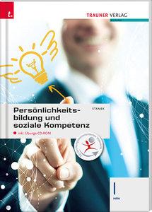 Persönlichkeitsbildung und soziale Kompetenz I HAK, mit CD-ROM