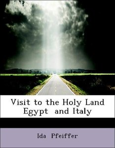 Visit to the Holy Land Egypt and Italy