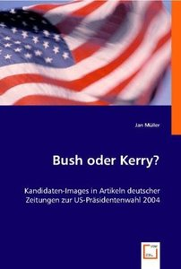 Bush oder Kerry?