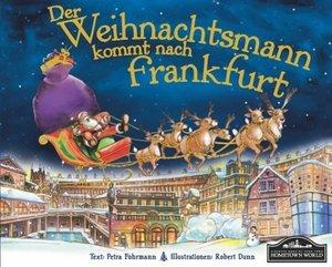 Der Weihnachtsmann kommt nach Frankfurt