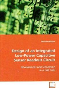 Design of an Integrated Low-PowerCapacitive Sensor Readout Circu