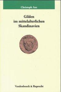 Gilden im mittelalterlichen Skandinavien