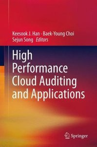 High Performance Cloud Auditing and Applications