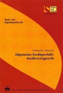 Allgemeines Kreditgeschäft/Kreditvertragsrecht