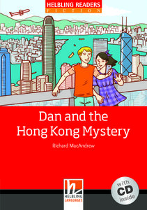 Dan and the Hong Kong Mystery, mit 1 Audio-CD. Level 3 (A2)