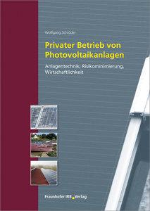 Privater Betrieb von Photovoltaikanlagen.