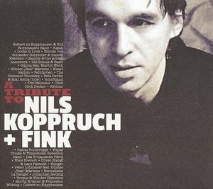 A Tribute To Nils Koppruch & FINK