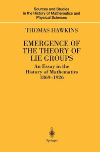 Emergence of the Theory of Lie Groups
