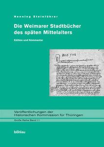 Die Weimarer Stadtbücher des späten Mittelalters