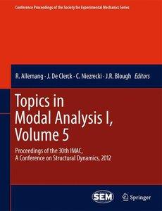Topics in Modal Analysis I, Volume 5