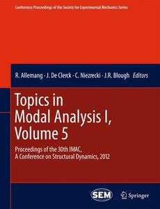 Topics in Modal Analysis I, Volume 5