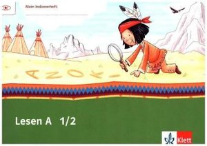 Mein Indianerheft. Lesen A. Arbeitsheft Klasse 1/2 (5-er Paket)