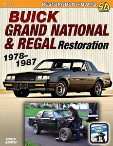 Buick Grand National & Regal Restoration 1978-1987