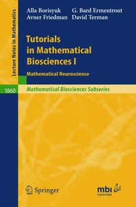 Tutorials in Mathematical Biosciences 1