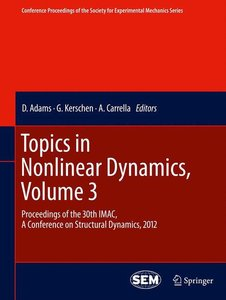 Topics in Nonlinear Dynamics, Volume 3