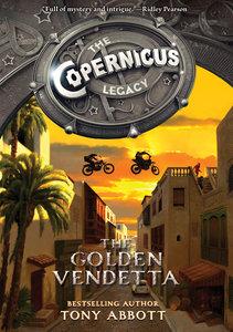 The Copernicus Legacy 03. The Golden Vendetta