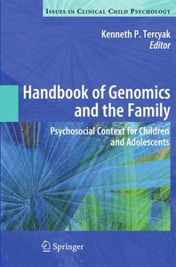 Handbook of Genomics and the Family