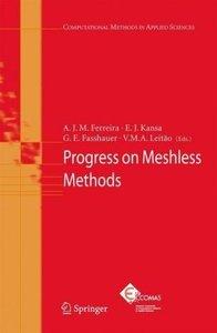 Progress on Meshless Methods