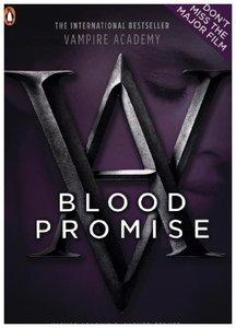Vampire Academy - Blood Promise