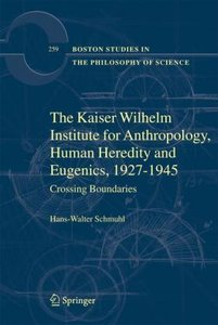 The Kaiser Wilhelm Institute for Anthropology, Human Heredity an