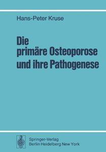 Die primäre Osteoporose und ihre Pathogenese
