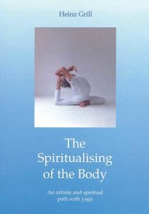 The Spiritualising of the Body