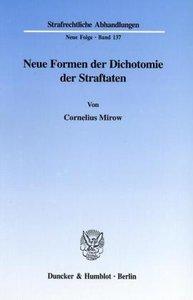 Neue Formen der Dichotomie der Straftaten.