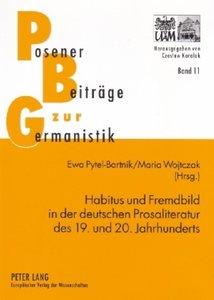 Habitus und Fremdbild in der deutschen Prosaliteratur des 19. un
