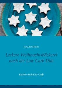 Leckere Weihnachtsbäckerei nach der Low Carb Diät