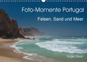 Foto-Momente Portugal - Felsen, Sand und Meer (Wandkalender 2020