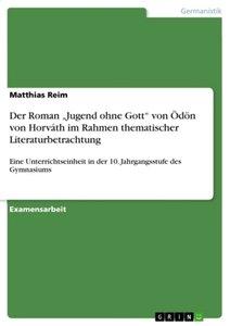"""Der Roman """"Jugend ohne Gott"""" von Ödön von Horváth im Rahmen them"""