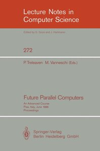 Future Parallel Computers