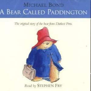A Bear Called Paddington The original story of the bear from Dar