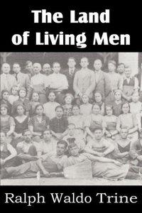 The Land of Living Men