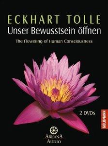 Unser Bewusstsein öffnen