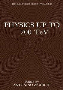 Physics Up to 200 TeV