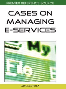 Cases on Managing E-Services