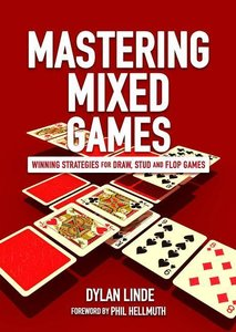 Mastering Mixed Games: Winning Strategies for Draw, Stud and Flo