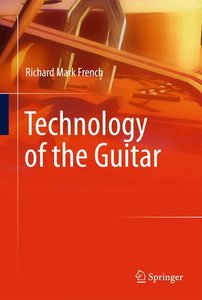 Technology of the Guitar