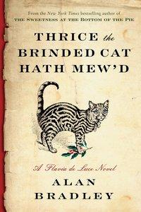 Thrice the Brinded Cat Hath Mew\'d