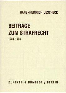 Beiträge zum Strafrecht 1980-1998