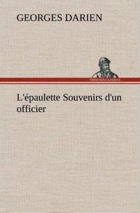 L'épaulette Souvenirs d'un officier